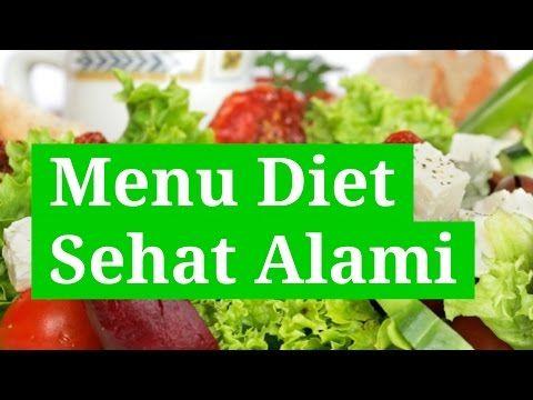 3 RAHASIA Menu Diet Sehat Alami Murah dan Tanpa Lapar