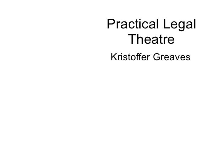 Practical Legal Theatre - lessons from the theatre for teaching in PLT
