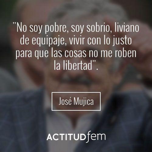 Mejores frases de José Mujica | ActitudFEM