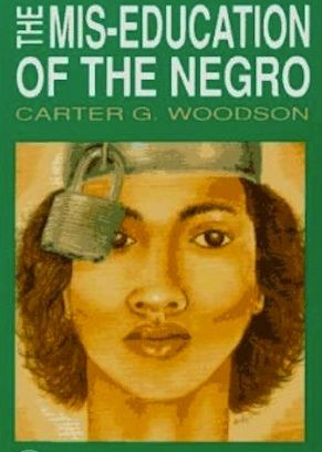 """The Miseducation of the Negro is a classic work in which Dr. Woodson critiques an antiquated and propagandist education system that left many blacks unable to think for themselves, uplift their race and solve problems confronting their community.Dr. Woodson strongly believed that """"miseducated"""" African-Americans should learn to become self-reliant and sacrifice for the progress of their people, in lieu of seeking higher paying jobs and becoming dependent on their oppressors."""