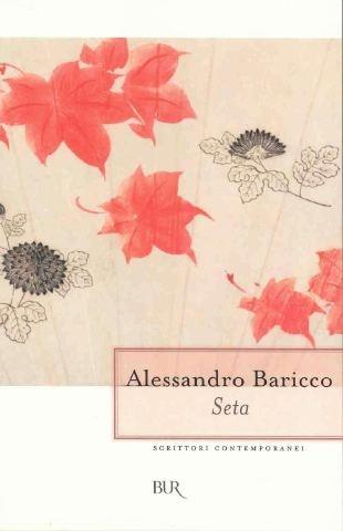 Silk - Alessandro Baricco