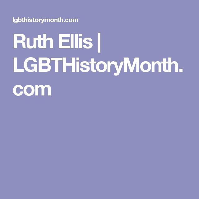 Ruth Ellis   LGBTHistoryMonth.com