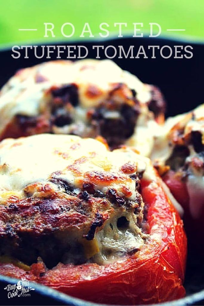Our Roasted Stuffed Tomatoes are a must try recipe! Red, ripe beefsteak tomatoes full of yummy beef and summer veggies. Oh, and one skillet! buythiscookthat.com/roasted-stuffed-tomatoes/ #oneskillet #recipe #tomatoes #summer