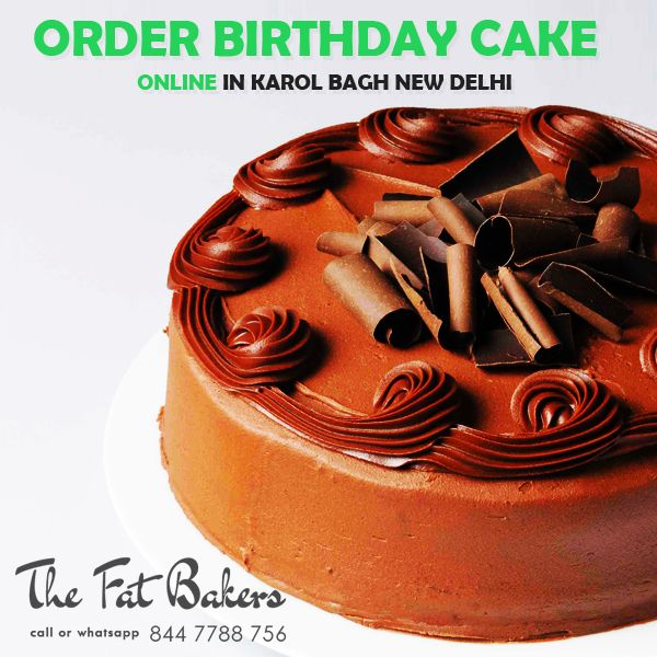 Order Birthday Cake Online From The Fat Bakers- Best Price Shop & Home Delivery Service Also Available. Buy Black Forest, Butter Scotch, Chocolate, Fruits & Nuts, Kiwi, Pineapple, and Vanilla Cakes Online at Karol Bagh, NewDelhi, India.  Call or WhatsApp +91- 844 7788 756 or visit:- http://thefatbakers.com