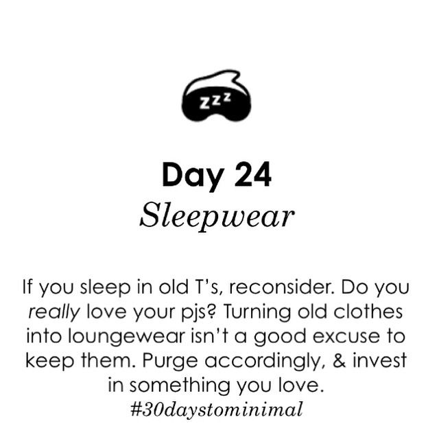Day 24 of #30daystominimal: sleepwear. Sleep in your old track pants? Don't do it! What you sleep in should make you feel delicious and ready for SLEEP. Don't rob yourself of the luxury that is delightful pjs! I am totally guilty of this, btw! What to you sleep in? And where should I shop for gorgeous sleepwear?