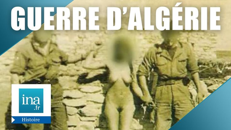 Témoignages d'anciens combattants sur les viols durant la guerre d'Algérie   Archive INA - YouTube