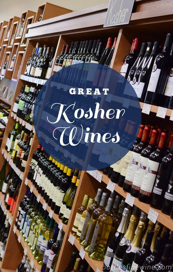 The Bottles Blog: Great Kosher Wines for Passover