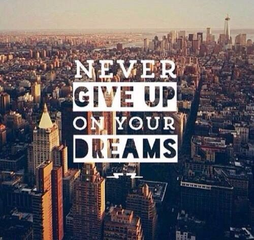 Never give up on your dreams life quotes quotes quote dreams inspirational life lessons never give up life sayings life comments