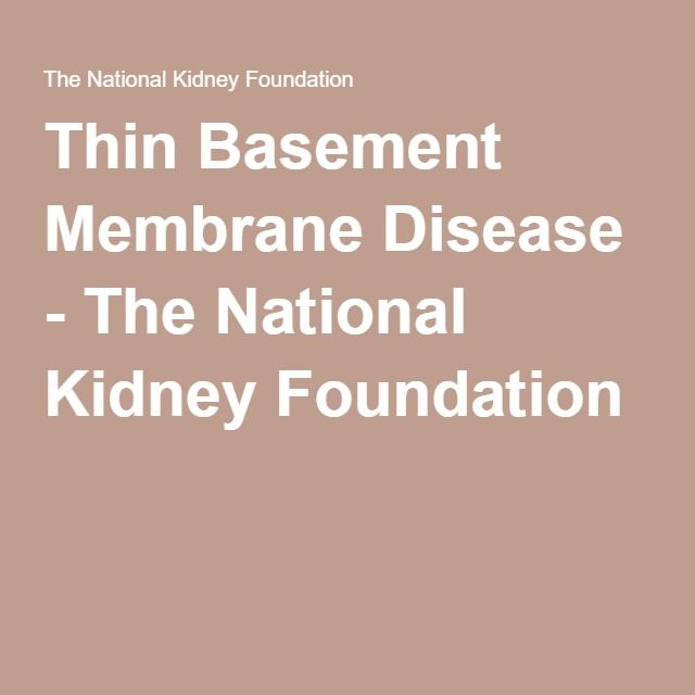 Thin Basement Membrane Disease - The National Kidney Foundation - Thin basement membrane disease (TBMD) is an inherited disorder that mainly affects the glomeruli, which are tiny tufts of capillaries (small blood vessels) in the kidneys that filter wastes from the blood. It is a rare disorder that has been diagnosed in less than 1 percent of the population. The main symptom is having blood in the urine.