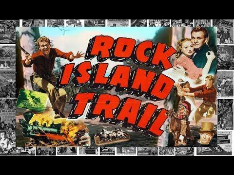Rock Island Trail: 1950 ( Forrest Tucker, Adele Mara, Lorna Gray)