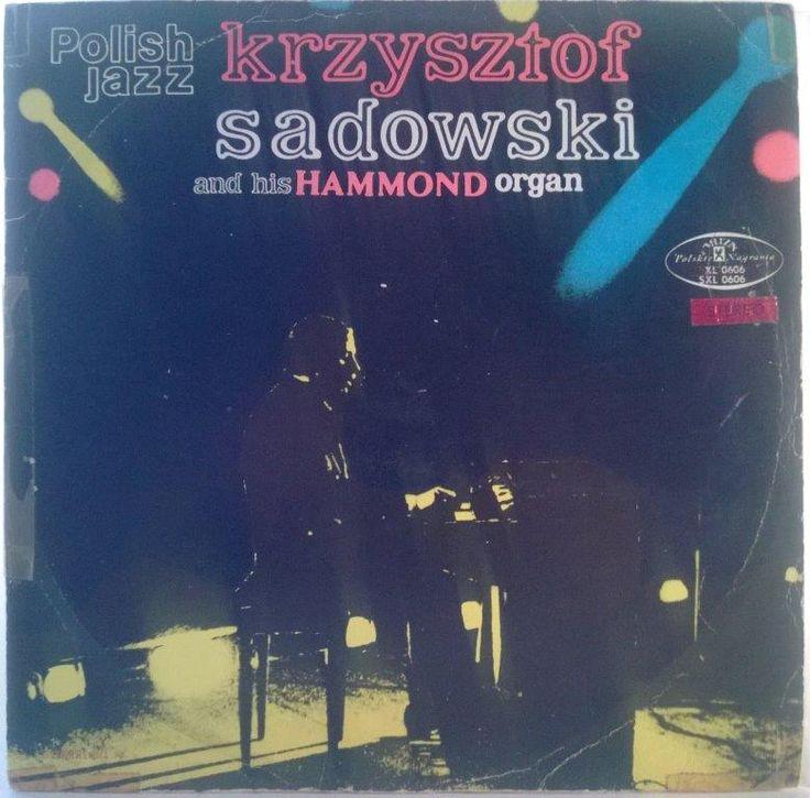 Krzysztof Sadowski - Krzysztof Sadowski And His Hammond Organ (stereo)