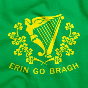 """Erin Go Braugh T-Shirt: Erin Go Bragh translates to """"Ireland Forever"""" and is sometimes spelled Erin go Braugh. #stpats #AATC"""