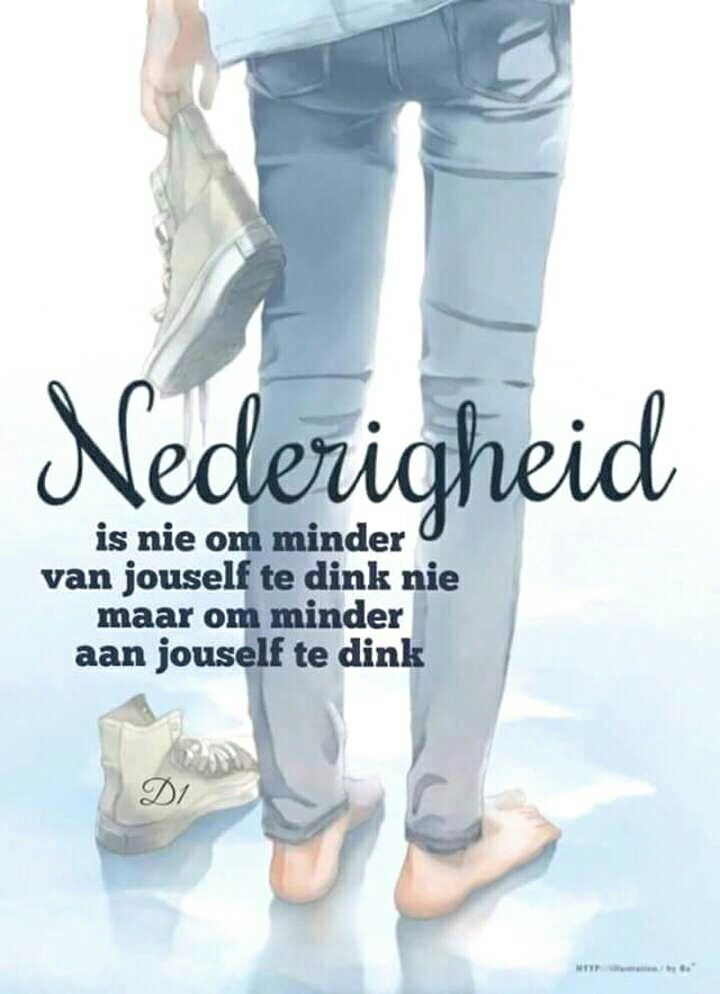 Nederigheid... #Afrikaans #InANutshell humility