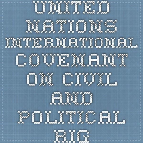 United Nations - International Covenant on Civil and Political Rights