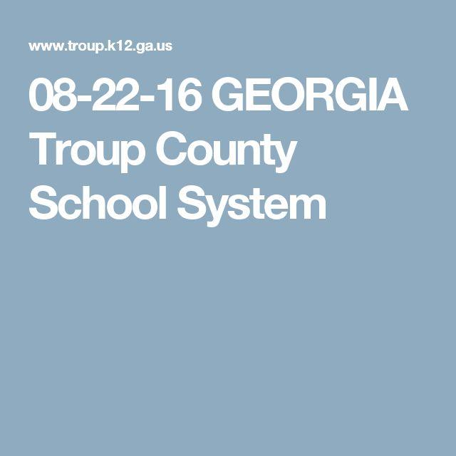 08-22-16 GEORGIA Troup County School System