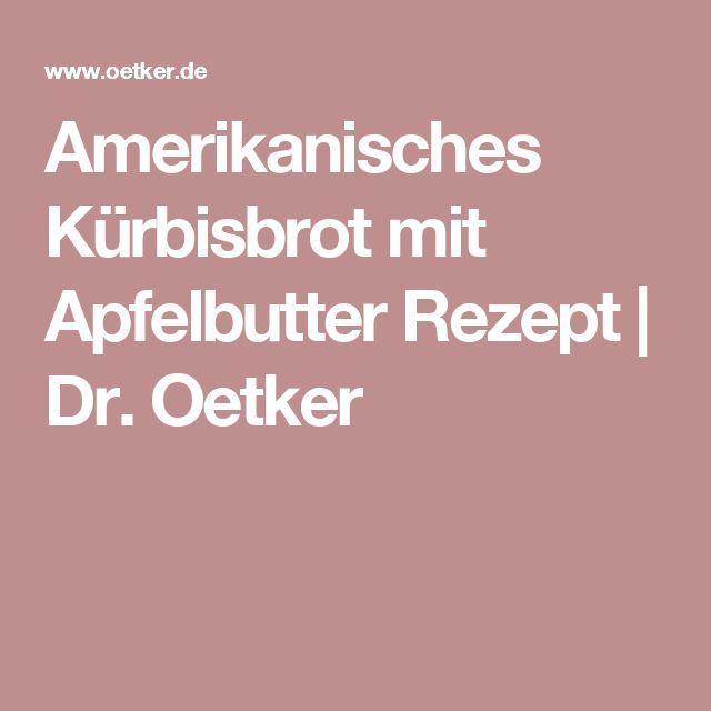 Amerikanisches Kürbisbrot mit Apfelbutter Rezept | Dr. Oetker
