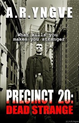 #wattpad #skrekk If a house can be haunted or a human being possessed, what about a whole city block? Or an entire neighborhood? Welcome to the 20th. Precinct 20 is the oldest district in the City. The buildings are not only inhabited by people, but also by some unseen, malignant force -- a dark energy that permeat...