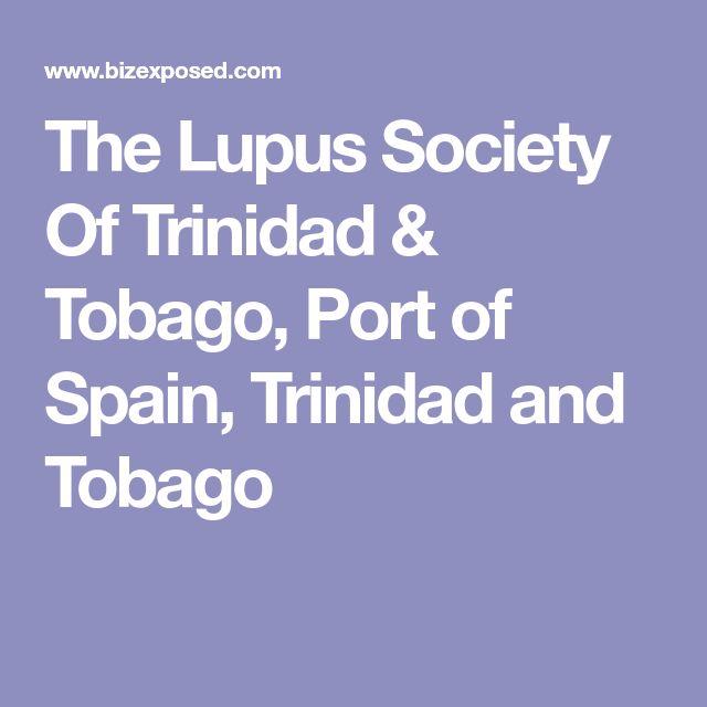 The Lupus Society Of Trinidad & Tobago, Port of Spain, Trinidad and Tobago