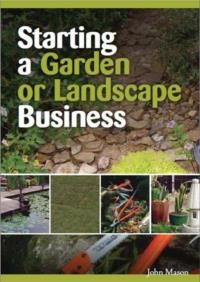 Get out of the Rat Race -Start your own business -Starting a Garden or Landscape Business is a best selling book by John Mason. Over 15 years it has sold many thousands and helped countless people start a very successful low key small business. Available as a printed book or ebook at www.acsbookshop.com