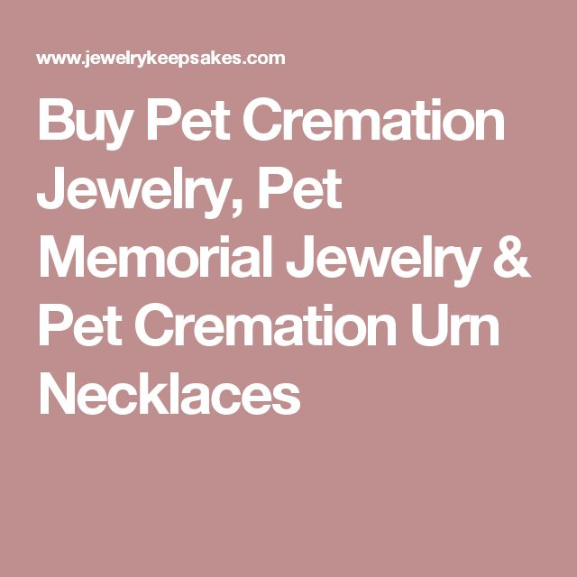 Buy Pet Cremation Jewelry, Pet Memorial Jewelry & Pet Cremation Urn Necklaces