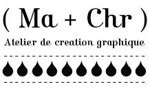 ( Ma + Chr ) is an art and design studio based in Paris, founded by Mathilde Aubier and Christine Delaquaize.  We cover many areas, from web to print, interior design, textile...  We are happy to help you with any creative projects.