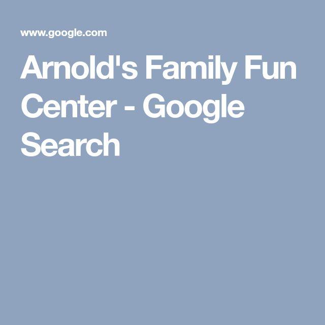 Arnold's Family Fun Center - Google Search