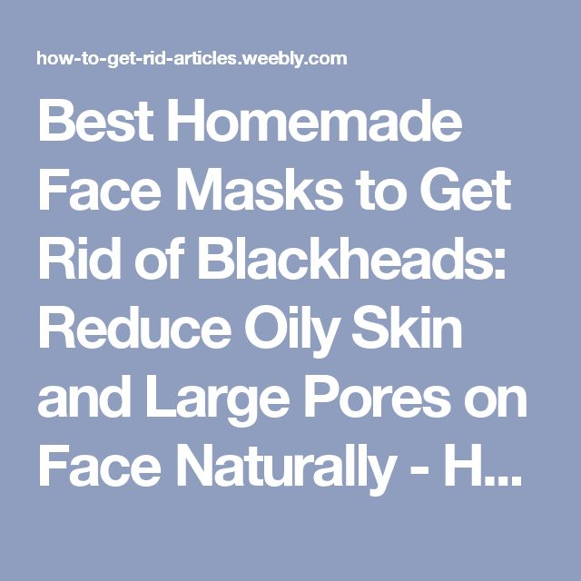 Best Natural Treatment For Oily Face