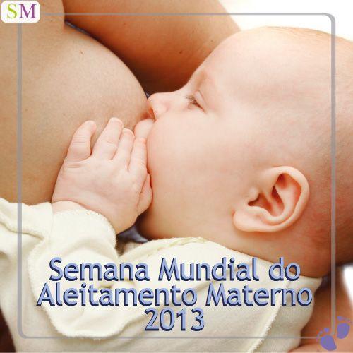 Semana Mundial do Aleitamento Materno 2013