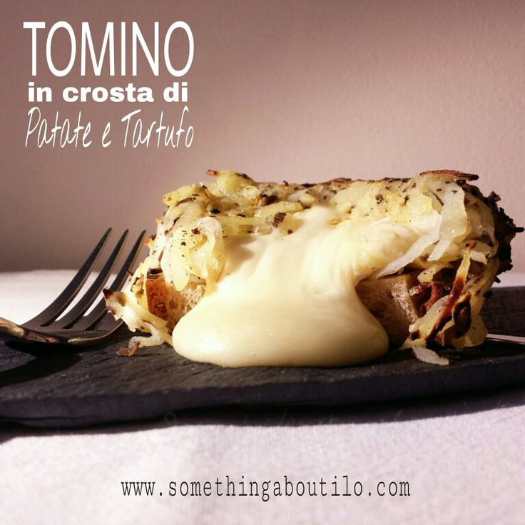 http://somethingaboutilo.com/2014/12/tomino-in-crosta-di-patate-e-tartufo/