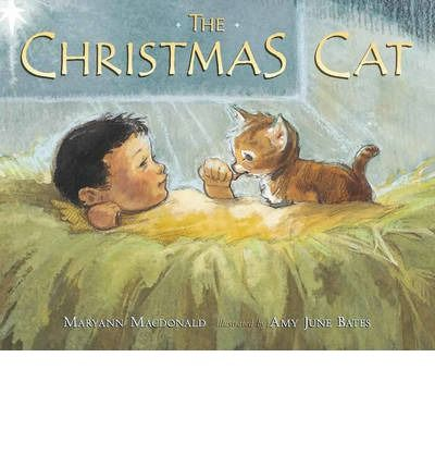 The Christmas Cat by Maryann Macdonald.  A cat living in a stable in Bethlehem purrs Jesus to sleep the night he was born.