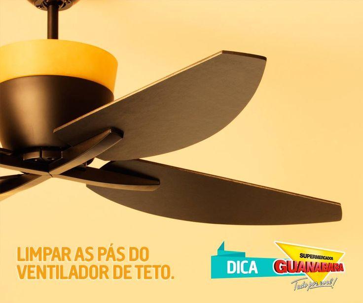 Veja como limpar as pás do seu ventilador de teto: http://www.supermercadosguanabara.com.br/dicas/limpar-pas-do-ventilador-de-teto