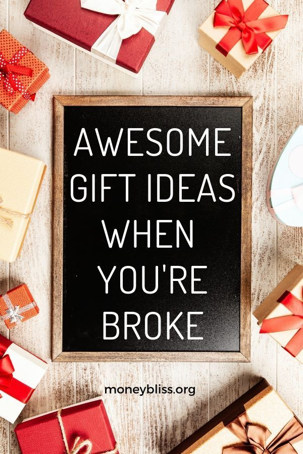 Awesome Gift Ideas When You Re Broke Money Bliss Cheap Christmas Gifts Best Gifts Christmas On A Budget