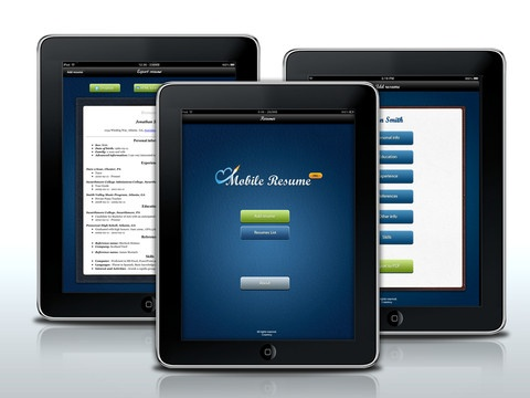 Mobile Resume PRO ($2.99) Mobile Resume PRO is a best, fastest and easiest way to create, update and send your stunning resume from Apple iOS devices! Creating a resume has never been so easy and native as with Mobile Resume PRO - our app will do a lot of work on the correct compilation and layout of your resume - just use our simple user inteface and input your data in the right fields.