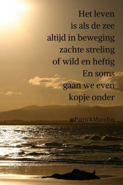 Het #leven is als de #zee altijd in beweging, zachte streling of wild en heftig. En soms gaan we even kopje onder...