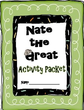 Nate the Great Activity Packet - can be used with any Nate the Great book (same packet - new cover)