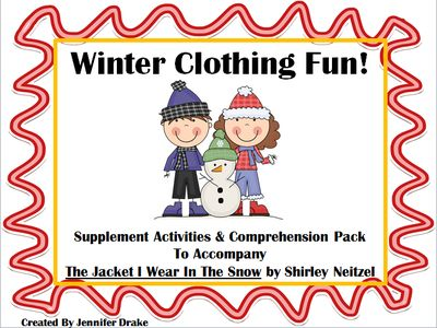 Winter Clothing Super Pack ~Supplement 'The Jacket I Wear in the Snow'~ from Jennifer Drake on TeachersNotebook.com (23 pages)