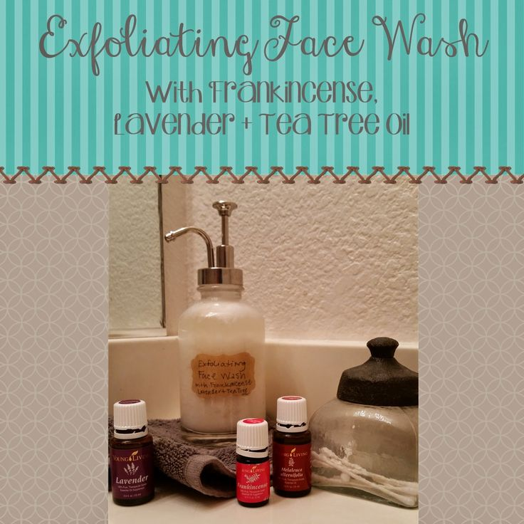 Homemade Exfoliating Face Wash Made with Young Living Frankincense, Lavender, and Tea Tree essential oils.   Costs only $6.24!!