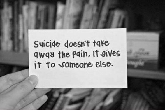"""Suicide doesn't take away the pain, it just gives it to someone else."" REAL TALK!! Suicide is a permanent solution to a temporary problem.  ***NOTE*** If you or someone you know is struggling with suicidal thoughts and/or other destructive thoughts/urges, please call the crisis hotline ASAP! The line is open 24/7 for people of all ages who need help with any type of problem! (800) 273-8255"