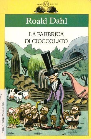 """""""Fabbrica di cioccolato"""" di Roald Dahl - Cerca con Google"""