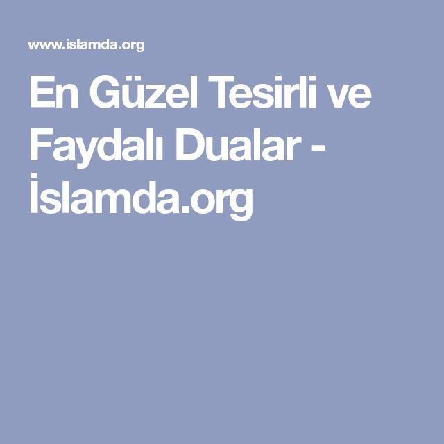 En Güzel Tesirli ve Faydalı Dualar - İslamda.org