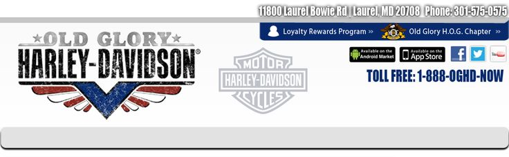 Old Glory Harley Davidson Motorcycle Dealer, Laurel, Maryland (MD): Shirts, Pre-Owned, Used, New
