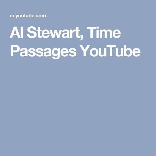 Al Stewart, Time Passages YouTube