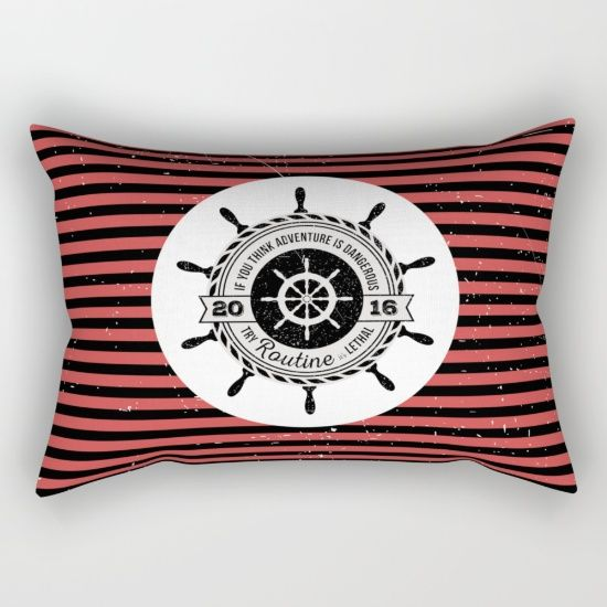 If you think adventure is dangerous try routine, it's lethal: Black and red striped nautical rectangular pillow