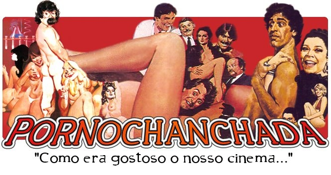 PORNOCHANCHADA - FILMES COMPLETOS - BOCA DO LIXO: Movies Cut, Latino Film
