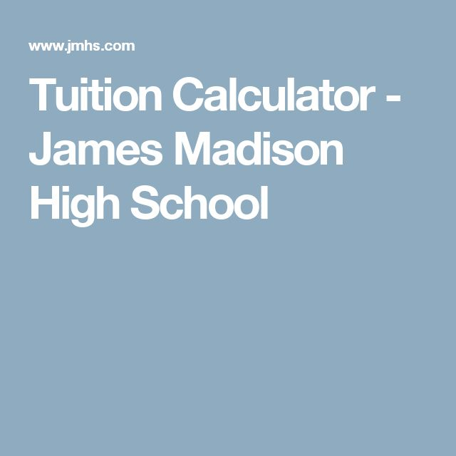 Tuition Calculator - James Madison High School