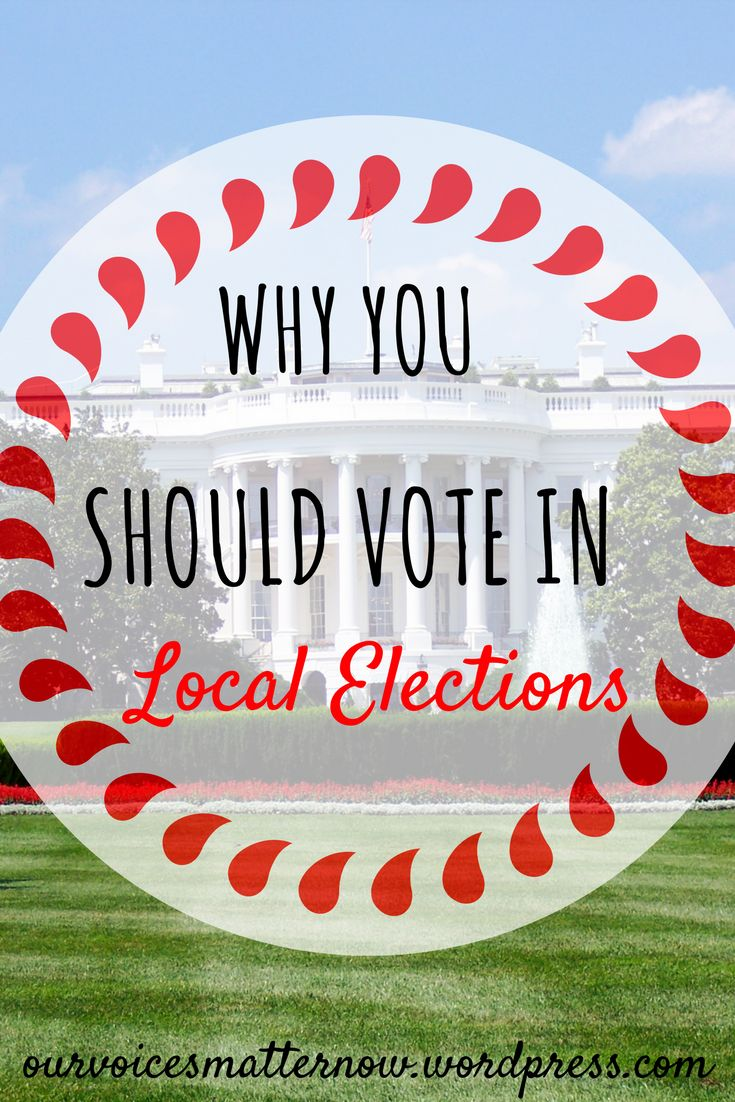 We all know that voting on election day is important, but how many of us do it? What about voting in our local elections? Here are a few reasons that will get you to vote during your local elections!