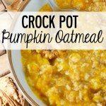 http://momswithcrockpots.com/2014/09/crock-pot-pumpkin-oatmeal/