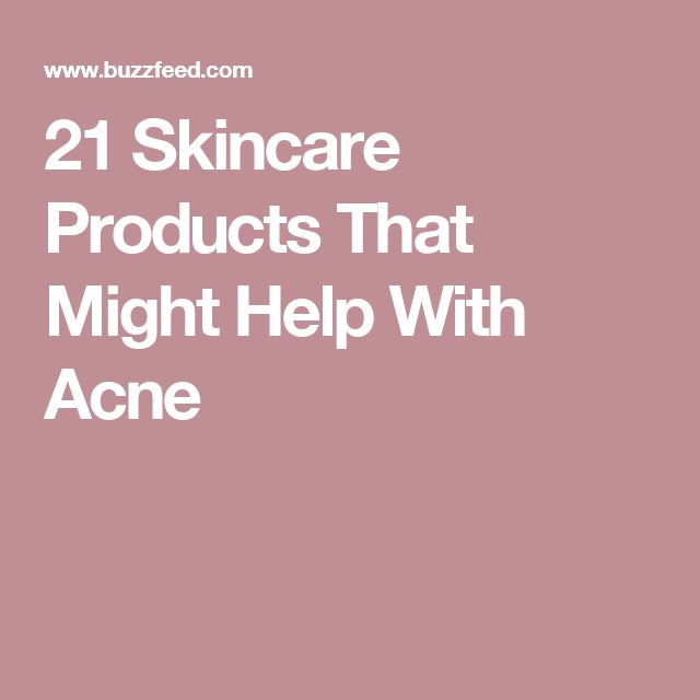 21 Skincare Products That Might Help With Acne