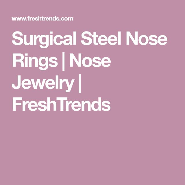 Surgical Steel Nose Rings | Nose Jewelry | FreshTrends