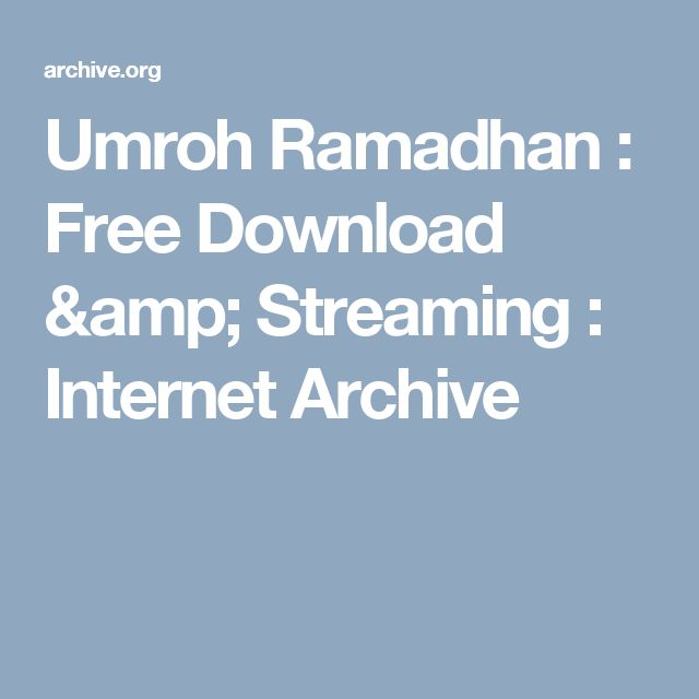 Umroh Ramadhan : Free Download & Streaming : Internet Archive